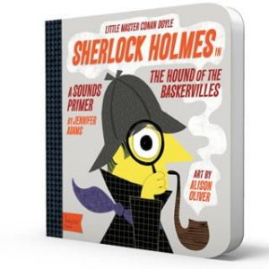BabyLit Sherlock Holmes – The Hound of the Baskervilles