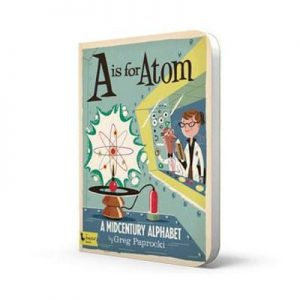 A is for Atom – A Midcentury Alphabet