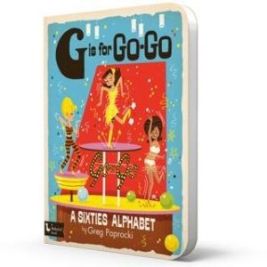 G is for Go-Go – A Sixties Alphabet