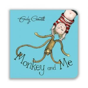 Monkey and Me Board Book by Emily Gravett