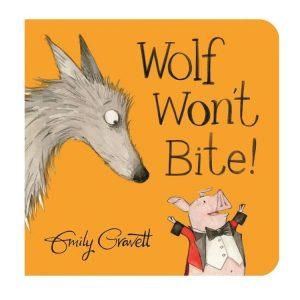 Wolf Won't Bite Board Book by Emily Gravett