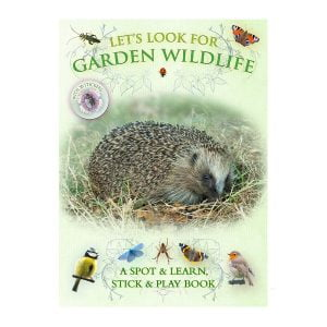 Let's Look for Garden Wildlife