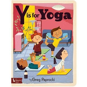 Y is for Yoga Alphabet Board Book