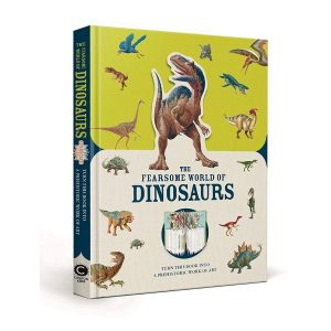 The Fearsome World Of Dinosaurs Book